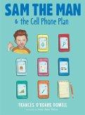 Sam the Man & the Cell Phone Plan (eBook, ePUB)