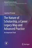 The Nature of Scholarship, a Career Legacy Map and Advanced Practice (eBook, PDF)