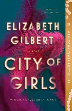 City of Girls (eBook, ePUB) - Gilbert, Elizabeth