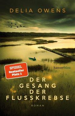 Der Gesang der Flusskrebse (eBook, ePUB) - Owens, Delia
