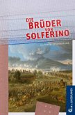 Die Brüder von Solferino (eBook, ePUB)