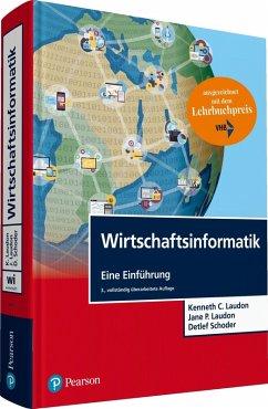 Wirtschaftsinformatik (eBook, PDF) - Laudon, Jane P.; Schoder, Detlef; Laudon, Kenneth C.