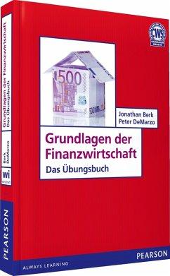ÜB Grundlagen der Finanzwirtschaft (eBook, PDF) - Berk, Jonathan; Demarzo, Peter