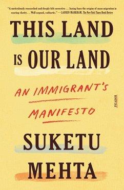 This Land Is Our Land (eBook, ePUB) - Mehta, Suketu