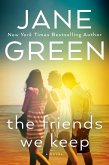 The Friends We Keep (eBook, ePUB)