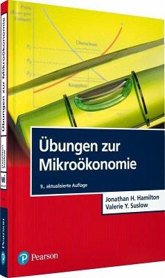 Übungen zur Mikroökonomie (eBook, PDF) - Hamilton, Jonathan H.; Suslow, Valerie Y.