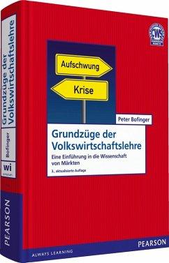 Grundzüge der Volkswirtschaftslehre (eBook, PDF) - Bofinger, Peter