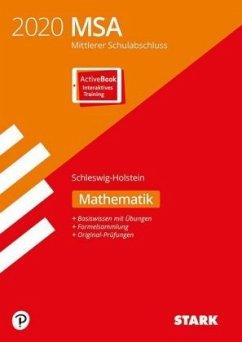 STARK Original-Prüfungen und Training MSA 2020 - Mathematik - Schleswig-Holstein