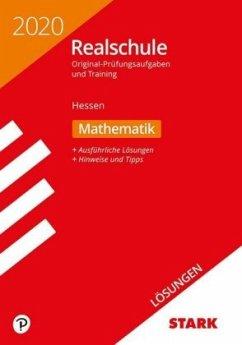 Lösungen zu Original-Prüfungen und Training Realschule 2020 - Mathematik - Hessen