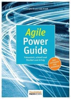 Agile Power Guide - Braun, Christophe; Krauß, Udo