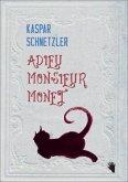 Adieu Monsieur Monet