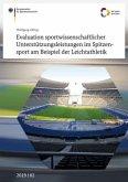 Evaluation sportwissenschaftlicher Unterstützungsleistungen im Spitzensport am Beispiel der Leichtathletik