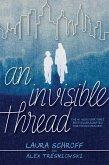 An Invisible Thread (eBook, ePUB)
