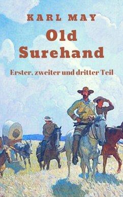 Old Surehand - Gesamtausgabe (eBook, ePUB) - May, Karl