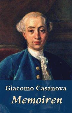 Giacomo Casanova - Memoiren (eBook, ePUB) - Casanova, Giacomo