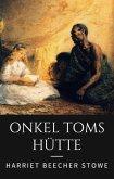 Onkel Toms Hütte (eBook, ePUB)