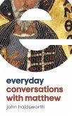 Everyday Conversations with Matthew (eBook, ePUB)