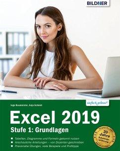 Excel 2019 - Grundlagen für Einsteiger (eBook, PDF) - Baumeister, Inge; Schmid, Anja