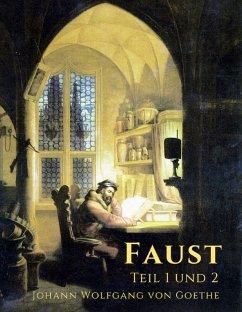 Goethe - Faust (eBook, ePUB) - Goethe, Johann Wolfgang von