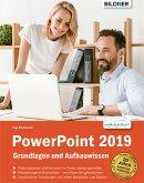 PowerPoint 2019 - Grundlagen und Aufbauwissen: Leicht verständlich (eBook, PDF)