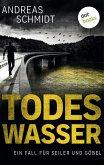 Todeswasser / Seiler und Göbel Bd.2 (eBook, ePUB)