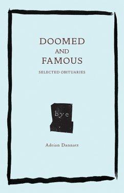 Doomed and Famous - Dannatt, Adrian