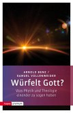 Würfelt Gott? (eBook, ePUB)