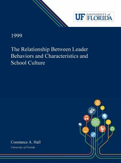 The Relationship Between Leader Behaviors and Characteristics and School Culture - Hall, Constance