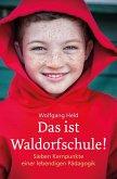 Das ist Waldorfschule! (eBook, ePUB)