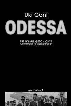 Odessa: Die wahre Geschichte (eBook, ePUB) - Goñi, Uki