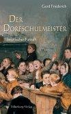 Der Dorfschulmeister (eBook, ePUB)