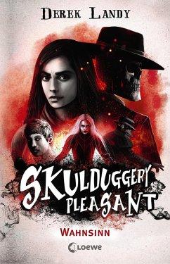 Wahnsinn / Skulduggery Pleasant Bd.12