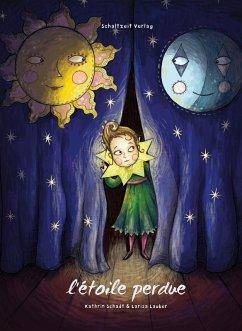 L'étoile perdue (eBook, ePUB) - Schadt, Kathrin