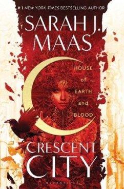 House of Earth and Blood - Maas, Sarah J.
