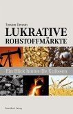 Lukrative Rohstoffmärkte (eBook, PDF)