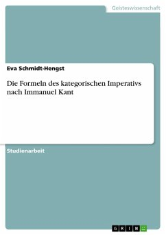 Die Formeln des kategorischen Imperativs nach Immanuel Kant (eBook, PDF)