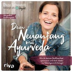 Dein Neuanfang mit Ayurveda (MP3-Download) - Schwandt, Dana