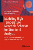 Modeling High Temperature Materials Behavior for Structural Analysis (eBook, PDF)
