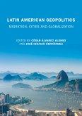 Latin American Geopolitics (eBook, PDF)