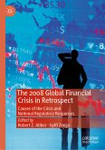 The 2008 Global Financial Crisis in Retrospect (eBook, PDF)