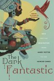 The Dark Fantastic (eBook, ePUB)