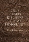 Crime Scenery in Postwar Film and Photography (eBook, PDF)