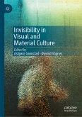 Invisibility in Visual and Material Culture (eBook, PDF)