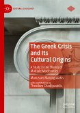The Greek Crisis and Its Cultural Origins (eBook, PDF)