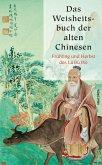 Das Weisheitsbuch der alten Chinesen (eBook, ePUB)