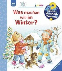 Was machen wir im Winter? / Wieso? Weshalb? Warum? Junior Bd.58 (Mängelexemplar)