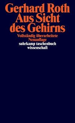 Aus Sicht des Gehirns (eBook, ePUB) - Roth, Gerhard