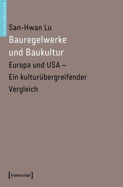 Bauregelwerke und Baukultur (eBook, PDF) - Lu, San-Hwan