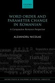 Word Order and Parameter Change in Romanian (eBook, PDF)