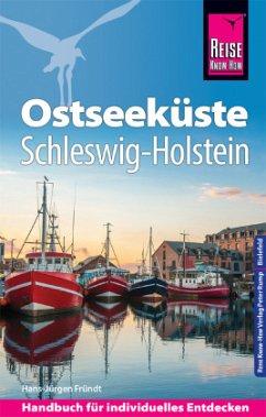 Reise Know-How Reiseführer Ostseeküste Schleswig-Holstein - Fründt, Hans-Jürgen